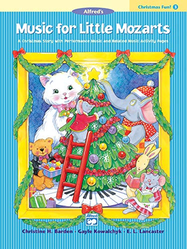 9780739012529: Music for Little Mozarts Christmas Fun - 3