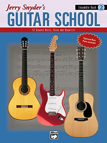 9780739012833: Jerry Snyder's Guitar School, Ensemble Book 2: 12 Graded Duets, Trios and Quartets