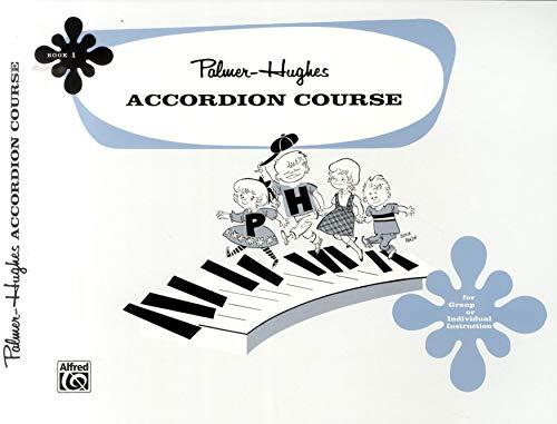 9780739012918: Palmer-Hughes Accordion Course, Bk 1