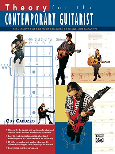 9780739013069: Theory for the Contemporary Guitarist: The Ultimate Guide to Music for Blues, Rock, and Jazz Guitarists
