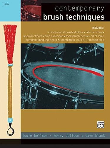 Contemporary Brush Techniques: Book & CD: Louie Bellson