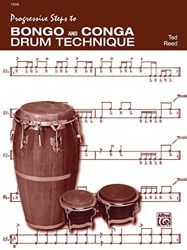 Progressive Steps to Bongo and Conga Drum Technique: Reed, Ted