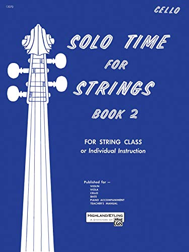 9780739013588: Solo Time for Strings, Bk 2: Cello