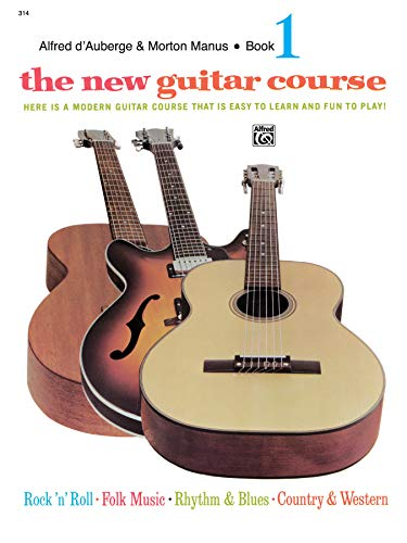 9780739013809: The New Guitar Course, Bk 1: Here Is a Modern Guitar Course That Is Easy to Learn and Fun to Play!