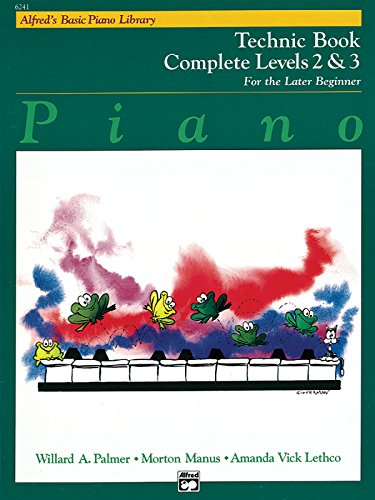 9780739013830: Alfred's Basic Piano Course Technic: Complete 2 & 3 (Alfred's Basic Piano Library)