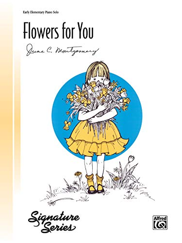 9780739013960: Flowers for You: Sheet