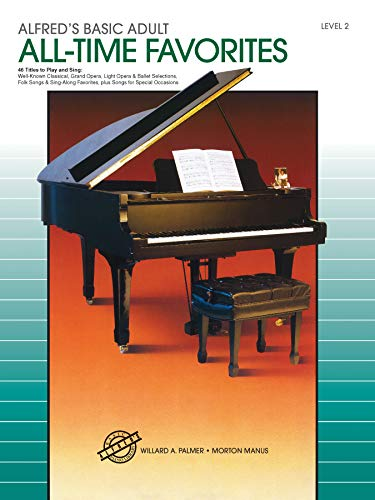 9780739014080: Alfred's Basic Adult Piano Course All-Time Favorites, Bk 2