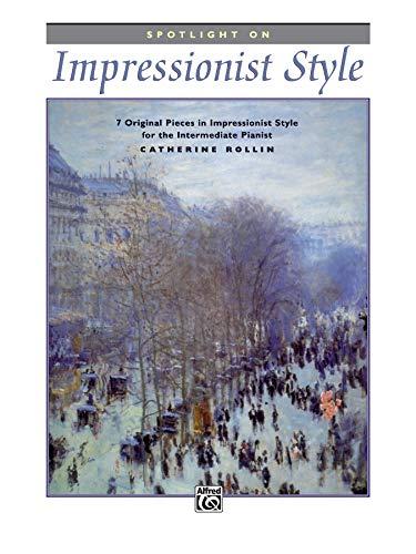 9780739014172: Spotlight on Impressionist Style