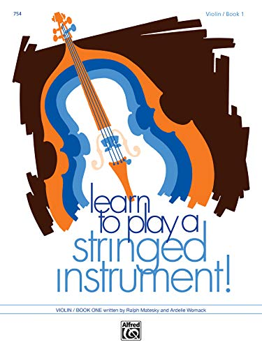 Learn to Play a Stringed Instrument, Violin: Matesky, Ralph, Womack,