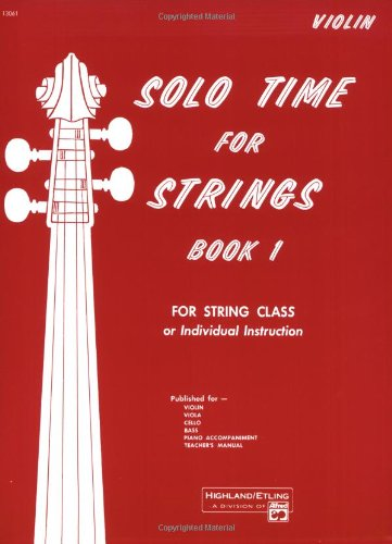 9780739014486: Solo Time for Strings, Bk 1: Violin