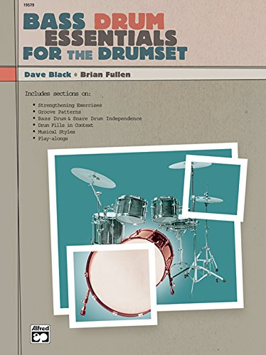 9780739014516: Bass Drum Essentials for the Drumset: Book & CD