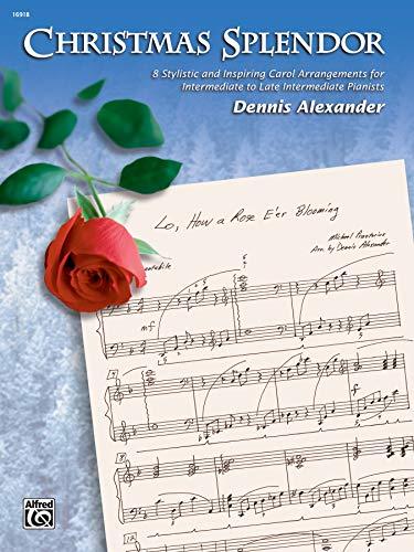 9780739014523: Christmas Splendor: 8 Stylistic and Inspiring Carol Arrangements for Intermediate to Late Intermediate Pianists