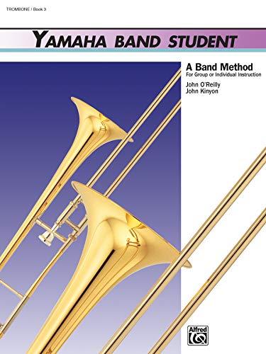 9780739014639: Yamaha Band Student, Book 3: Trombone (Yamaha Band Method)