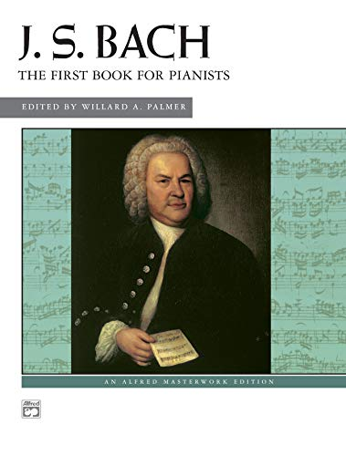9780739014646: Bach -- First Book for Pianists (Alfred Masterwork Edition)