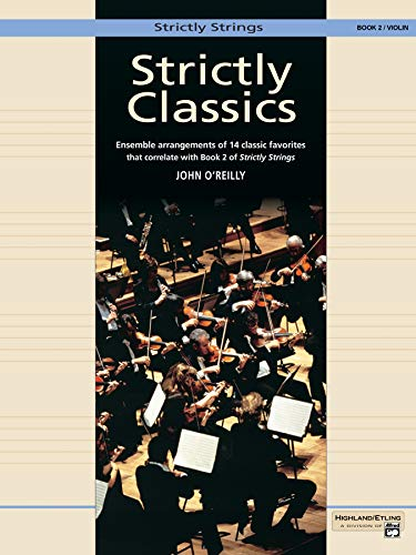 9780739014721: Strictly Classics, Bk 2: Violin (Strictly Strings)