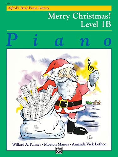 9780739014783: Alfred's Basic Piano Library Merry Christmas!, Bk 1B