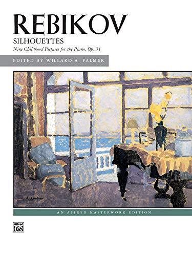 9780739015063: Rebikov -- Silhouettes, Op. 31 (Alfred Masterwork Edition)