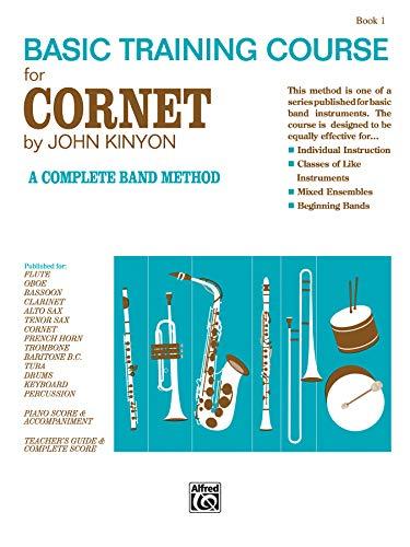 9780739015100: John Kinyon's Basic Training Course, Bk 1: Cornet (John Kinyon's Band Course)
