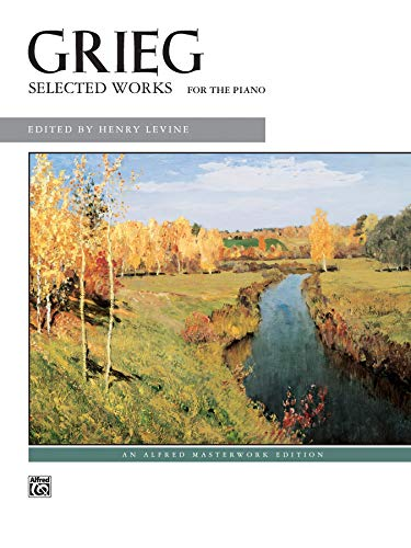 9780739015544: Grieg -- Selected Works for the Piano (Alfred Masterwork Editions)