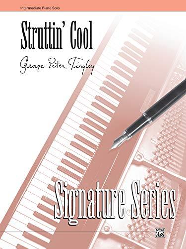9780739015827: Struttin' Cool: Sheet (Signature Series)