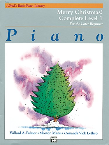 9780739015940: Alfred's Basic Piano Library Merry Christmas! Complete, Bk 1: For the Later Beginner