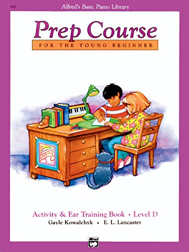 9780739015957: Alfred's Basic Piano Prep Course Activity & Ear Training, Bk D: For the Young Beginner (Alfred's Basic Piano Library)