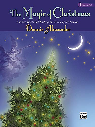 9780739015964: The Magic of Christmas, Bk 2: 7 Piano Duets Celebrating the Music of the Season