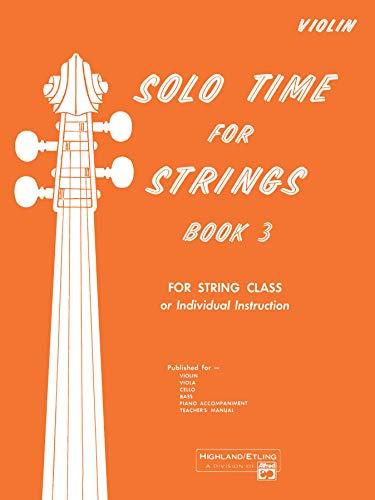 9780739016046: Solo Time for Strings, Bk 3: Violin