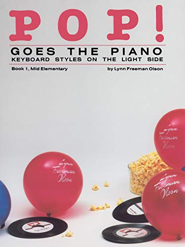 9780739016176: Pop! Goes the Piano , Bk 1
