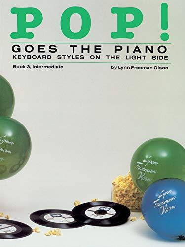 Pop! Goes the Piano, Bk 3