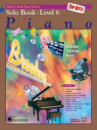 9780739016435: Alfred's Basic Piano Library Top Hits! Solo Book, Bk 6