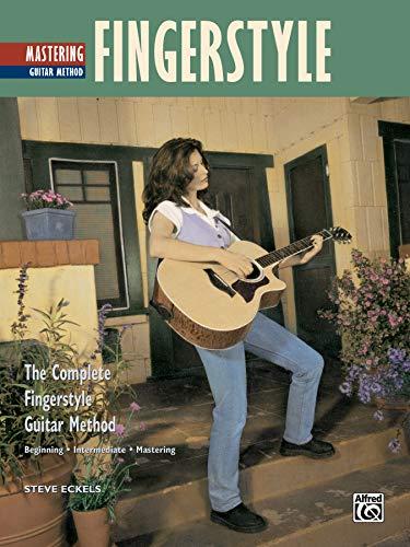 9780739016541: Complete Fingerstyle Guitar Method: Mastering Fingerstyle Guitar (Complete Method)