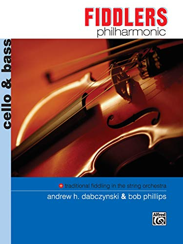 9780739016664: Fiddlers Philharmonic: Cello & Bass