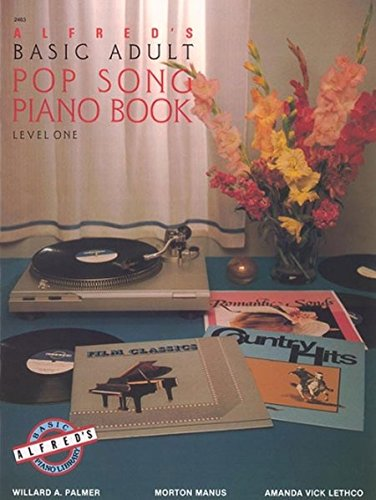 9780739016794: Alfred's Basic Adult Pop Song Piano Book Level 1