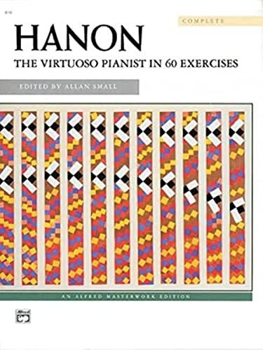 9780739017333: Hanon: The Virtuoso Pianist in 60 Exercises
