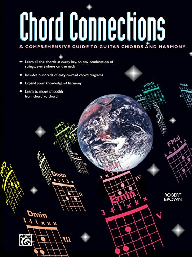 9780739017357: Chord Connections: A Comprehensive Guide to Guitar Chords and Harmony