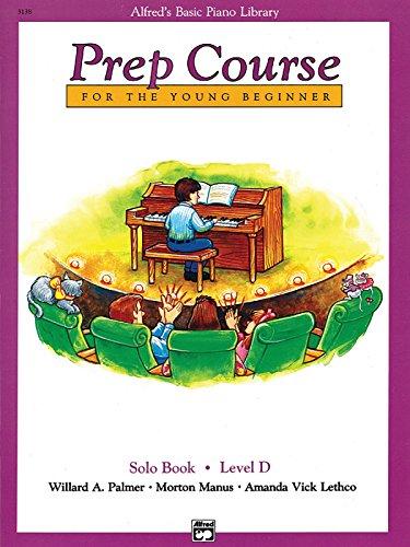 9780739017371: Alfred's Basic Piano Prep Course Solo Book, Bk D: For the Young Beginner (Alfred's Basic Piano Library)