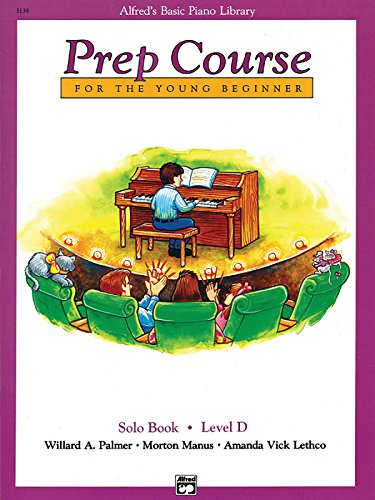 9780739017371: Alfred's Basic Piano Prep Course Solo Book, Bk D: For the Young Beginner (Alfred's Basic Piano Library)