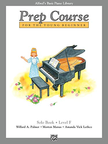9780739017388: Alfred's Basic Piano Prep Course Solo Book, Bk F: For the Young Beginner (Alfred's Basic Piano Library)