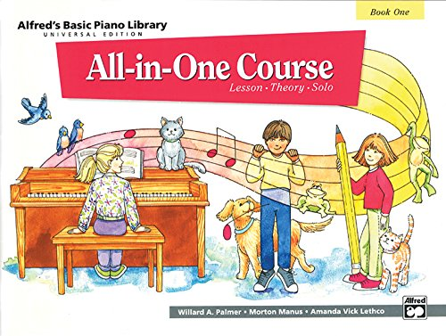 9780739017449: Alfred's Basic Piano Library All-in-One Course Book One: Universal Edition: Lesson, Theory, Solo
