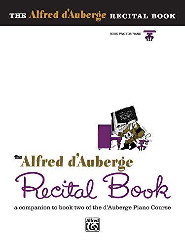 9780739017494: 2: The Alfred d'Auberge Recital Book