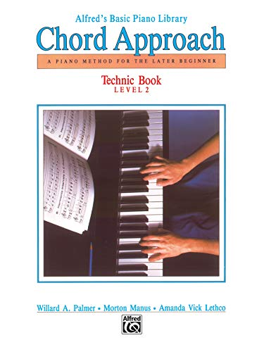 9780739017661: Alfred's Basic Piano Chord Approach Technic, Bk 2: A Piano Method for the Later Beginner (Alfred's Basic Piano Library)