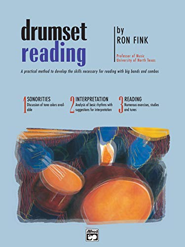9780739017982: Drumset Reading: A Practical Method to Develop the Skills Necessary for Reading with Big Bands and Combos