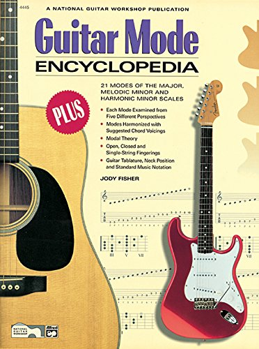9780739018040: Guitar Mode Encyclopedia: 21 Modes of the Major, Melodic Minor, and Harmonic Minor Scales (The Ultimate Guitarist's Reference Series)