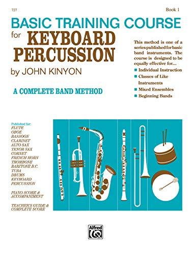 9780739018132: John Kinyon's Basic Training Course, Bk 1: Keyboard Percussion (John Kinyon's Band Course)