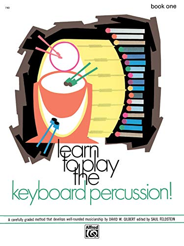 9780739018170: Learn to Play Keyboard Percussion, Bk 1: A Carefully Graded Method That Develops Well-Rounded Musicianship