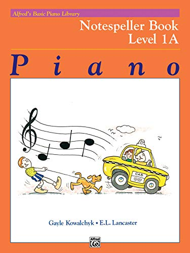 9780739018446: Alfred's Basic Piano Library Notespeller, Bk 1A