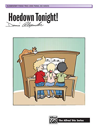9780739018477: Hoedown Tonight!: Elementary Piano Trio-One Piano, Six Hands (Alfred Trio)