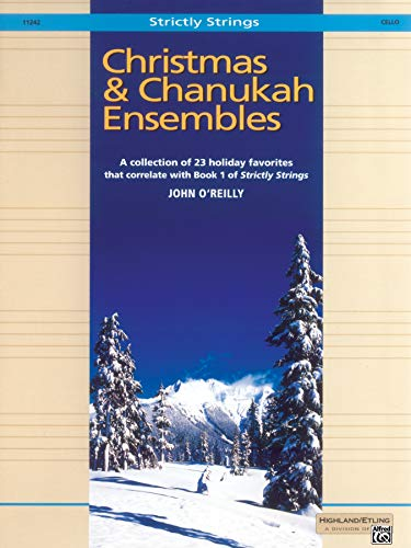 Christmas and Chanukah Ensembles: Cello (Strictly Strings): John O'Reilly