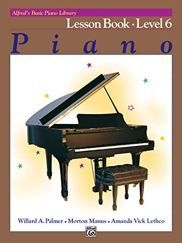 9780739018606: Alfred's Basic Piano Library Lesson Book, Bk 6